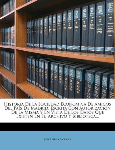Historia de la Sociedad Económica de Amigos del País de Madrid