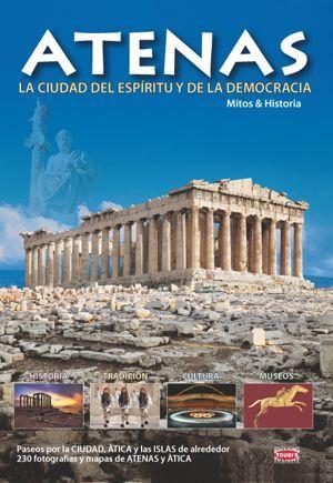 Atenas, la ciudad milenaria del espíritu y de la democracia