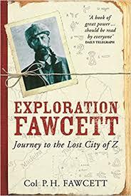 """Percival H. Fawcett y la ciudad perdida de """"Z"""" 7"""